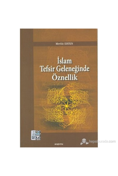 İslam Tefsir Geleneğinde Öznellik