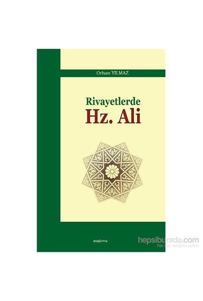 Rivayetlerde Hz. Ali-Orhan Yılmaz