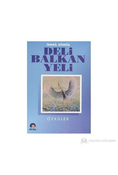 Deli Balkan Yeli