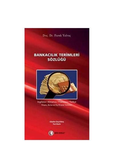 Bankacılık Terimleri Sözlüğü - Faruk Yalvaç
