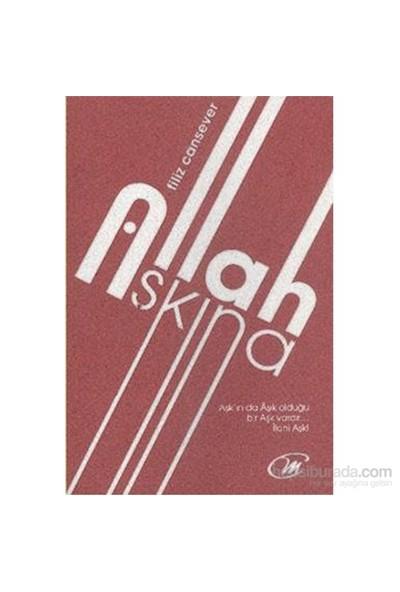 Allah Aşkına-Filiz Cansever