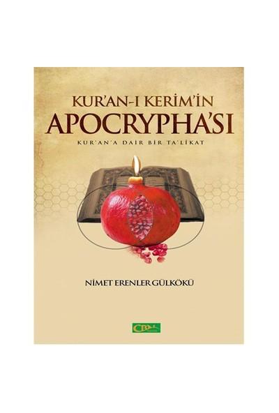 Kur-An'I Kerim'İn Apocrypha'Sı-Nimet Erenler Gülkökü