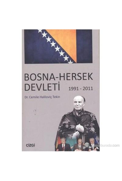 Bosna - Hersek Devleti 1991 - 2011-Cemile Haliloviç Tekin