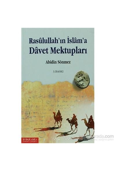 Rasullullah''In İslam''A Davet Mektupları-Abidin Sönmez