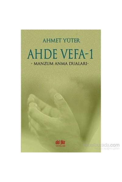 Ahde Vefa 1 Manzum Anma Duaları-Ahmet Yüter