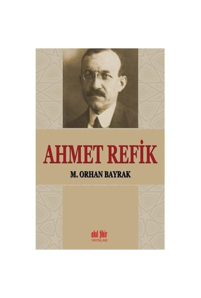 Ahmet Refik-M. Orhan Bayrak