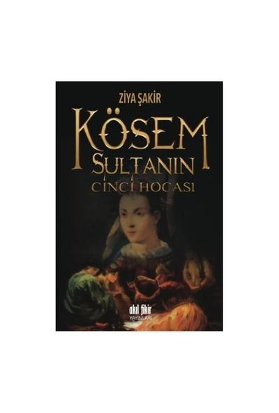 Kösem Sultanın Cinci Hocası-Ziya Şakir