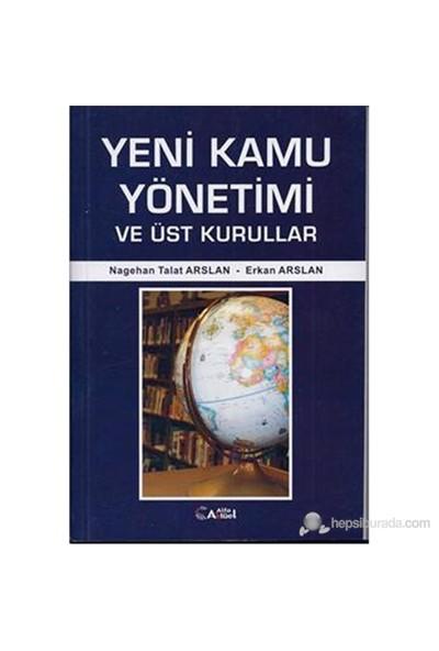Yeni Kamu Yönetimi Ve Üst Kurullar-Erkan Arslan