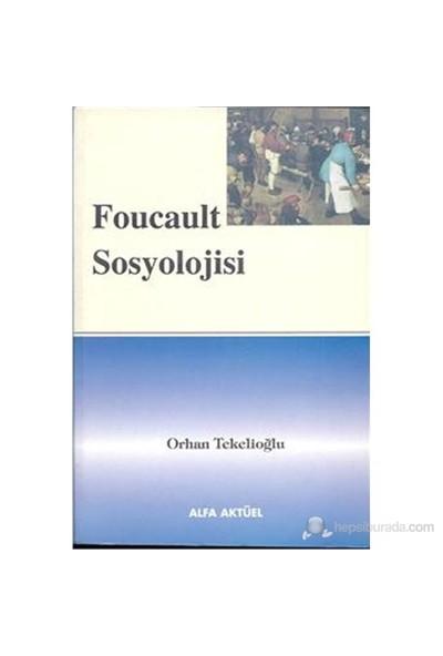 Foucault Sosyolojisi