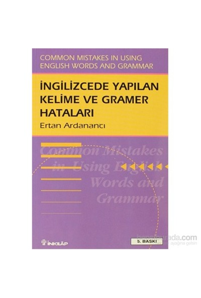 İngilizce'de Yapılan Kelime ve Gramer Hataları Common Mistakes in Using English Words and Grammar - Ertan Ardanancı