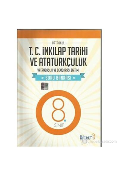 Biltest 8. Sınıf T.C İnkılap Tarihi Ve Atatürkçülük Soru Bankası