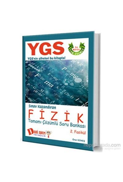 Dahi Adam 2015 Ygs Fizik Tamamı Çözümlü Soru Bankası 2.Fasikül