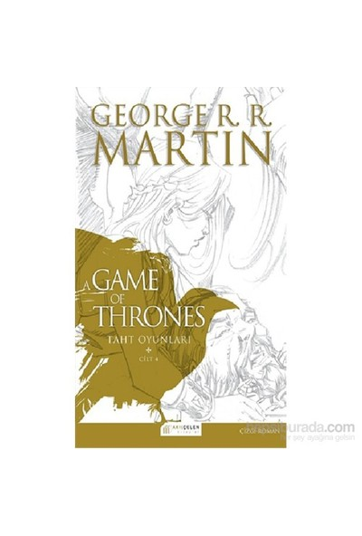 A Game Of Thrones: Taht Oyunları Iv-George R. R. Martin
