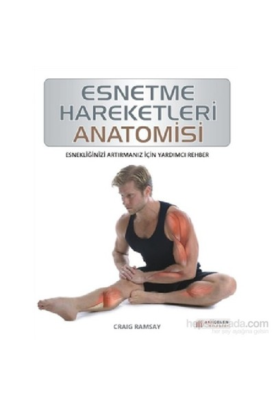 Esnetme Hareketleri Anatomisi - Craig Ramsay