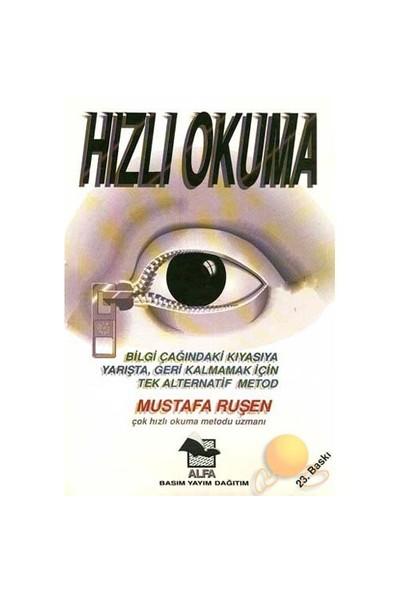 Hızlı Okuma (Mustafa Ruşen) - Mustafa Ruşen