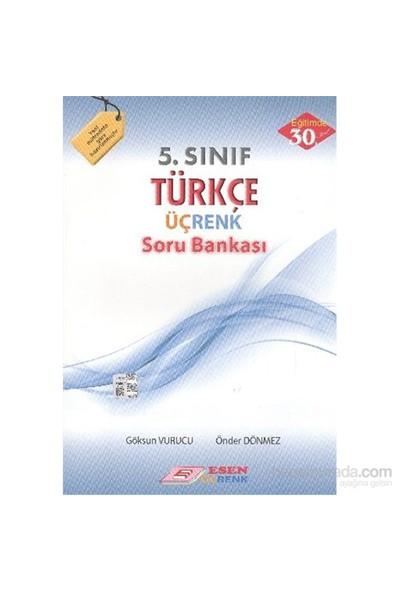 Esen Üçrenk Yayınları 5. Sınıf Türkçe Soru Bankası