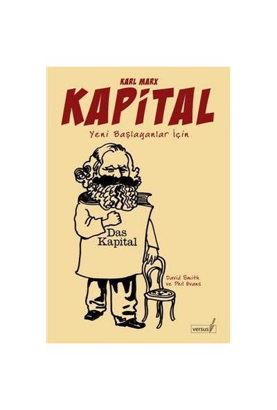 Kapital - Yeni Başlayanlar İçin (das Kapital) - Phil Evans