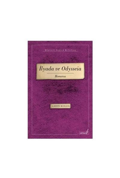 İlyada ve Odysseia – Homeros - Alberto Manguel