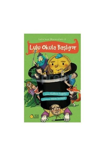 Lulu Okula Başlıyor-Kalben Sağdıç
