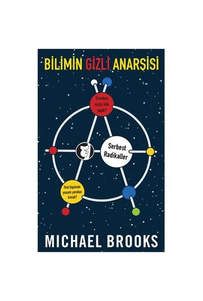 Bilimin Gizli Anarşisi-Michael Brooks