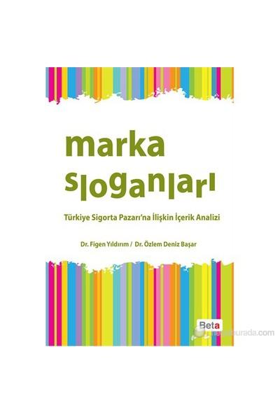 Marka Sloganları - Türkiye Sigorta Pazarı'na İlişkin İçerik Analizi - Özlem Deniz Başar
