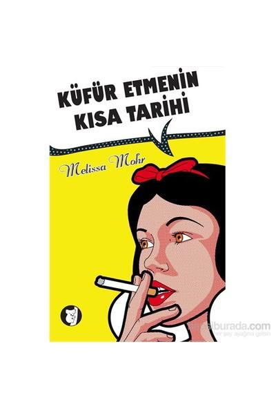 Küfür Etmenin Kisa Tarihi-Melissa Mohr