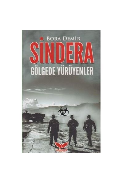 Sindera: Gölgede Yürüyenler-Bora Demir