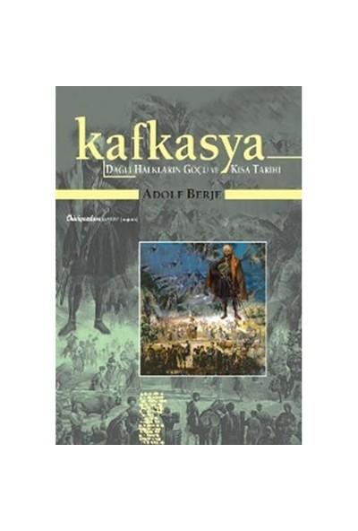Kafkasya - Dağlı Halkların Göçü ve Kısa Tarihi