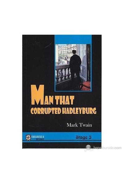 Man That Corrupted Hadleyburg - (Stage 3) - Mark Twain