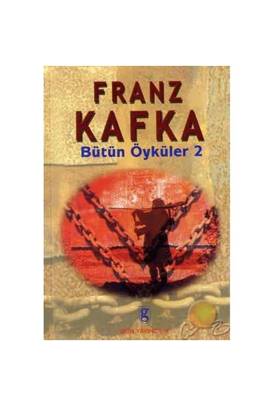 Bütün Öyküler Iı-Franz Kafka