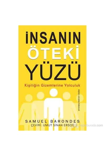 İnsanın Öteki Yüzü - (Kişiliğin Gizemlerine Yolculuk)-Samuel Barondes