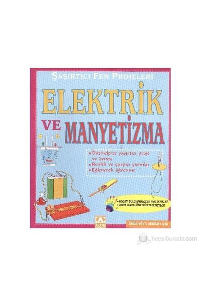 Şaşırtıcı Fen Projeleri Elektrik Ve Manyetizma-Bobbi Searle