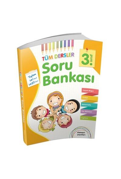 Element Yayınları 3. Sınıf Tüm Dersler Soru Bankası-Kolektif
