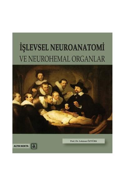 İşlevsel Neuroanatomi Ve Neurohemal Organlar-Lokman Öztürk