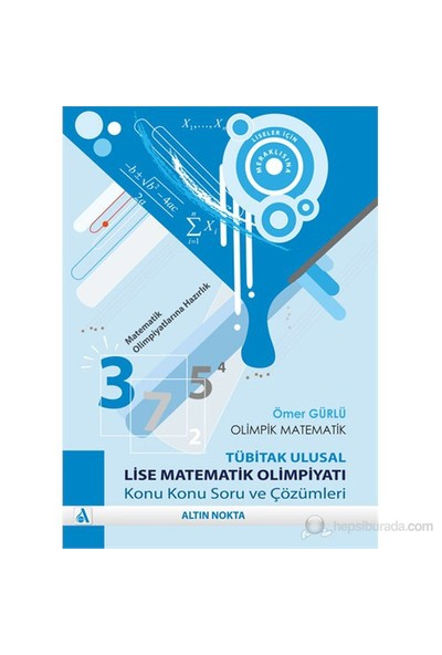 Altın Nokta Olimpik Matematik Lise Matematik Olimpiyatı Soru Ve Çözümleri