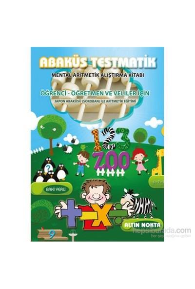 Altın Nokta Abaküs Testmatik - Mental Aritmetik Alıştırma Kitabı
