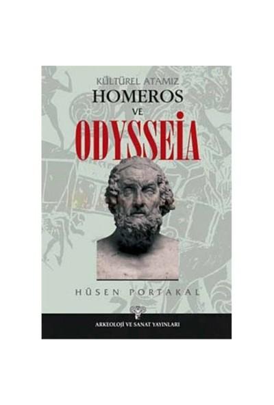 Kültürel Atamız Homeros Ve Odysseia-Hüsen Portakal