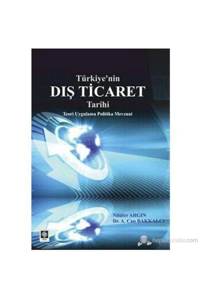 Türkiye'Nin Dış Ticaret Tarihi-Nilüfer Argın