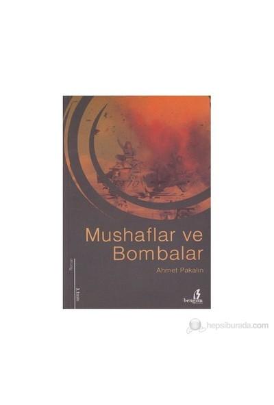 Mushaflar Ve Bombalar-Ahmet Pakalın