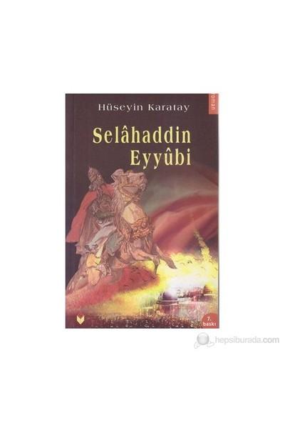 Selahaddin Eyyubi-Hüseyin Karatay