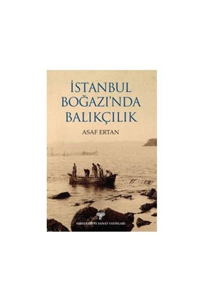 İstanbul Boğazı'Nda Balıkçılık-Asaf Ertan