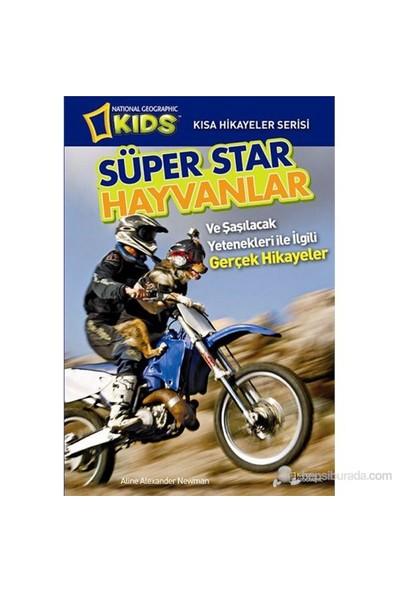 Süper Star Hayvanlar-Aline Alexander Newman