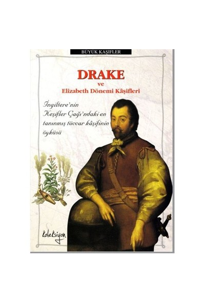 Drake ve Elizabeth Dönemi Kâşifleri - John Guy