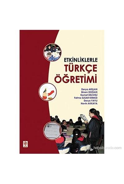 Etkinliklerle Türkçe Öğretimi-Nevin Akkaya