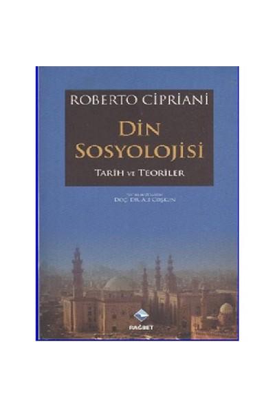 Din Sosyolojisi- Tarih ve Teoriler - Roberto Cipriani
