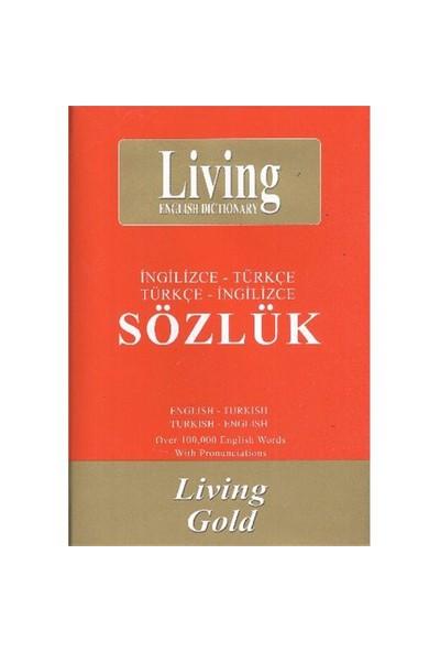 Living Gold İngilizce-Türkçe / Türkçe-İngilizce Sözlük - Abdullah Özkan