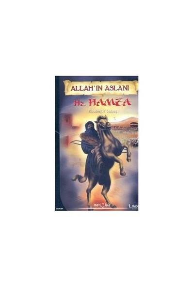 Allah'In Aslanı Hz. Hamza-Ebubekir Subaşı