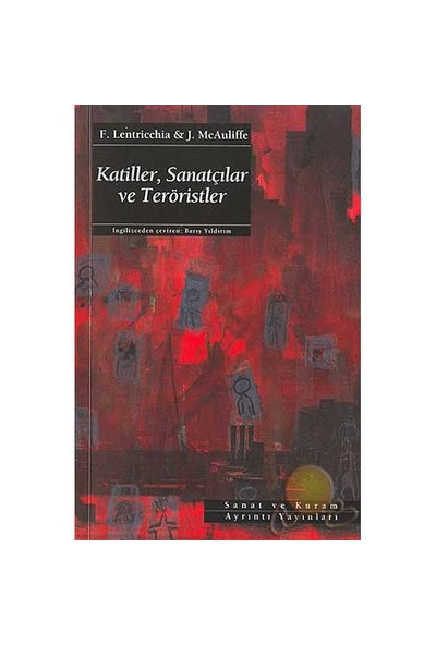 Katiller, Sanatçılar Ve Teröristler ( Crimes Of Art + Terror )