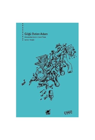 Göğü Delen Adam - Erich Scheurmann