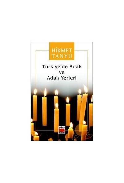 Türkiye'De Adak Ve Adak Yerleri-Hikmet Tanyu